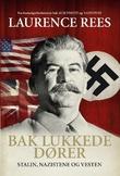 """""""Bak lukkede dører - Stalin, nazistene og Vesten"""" av Laurence Rees"""