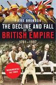 """The Decline and Fall of the British Empire"" av Piers Brendon"