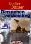 """""""Den annen verdenskrig"""" av Kristian Ottosen"""