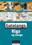 """""""Riga og omegn - gatelangs"""" av Assia Rabinowitz"""