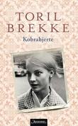 """""""Kobrahjerte - roman"""" av Toril Brekke"""