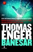 """""""Banesår - kriminalroman"""" av Thomas Enger"""