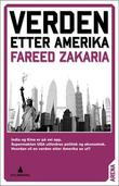 """""""Verden etter Amerika"""" av Fareed Zakaria"""