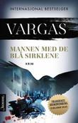 """""""Mannen med de blå sirklene"""" av Fred Vargas"""