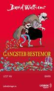 """Gangster-bestemor"" av David Walliams"