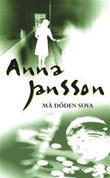 """Må döden sova"" av Anna Jansson"
