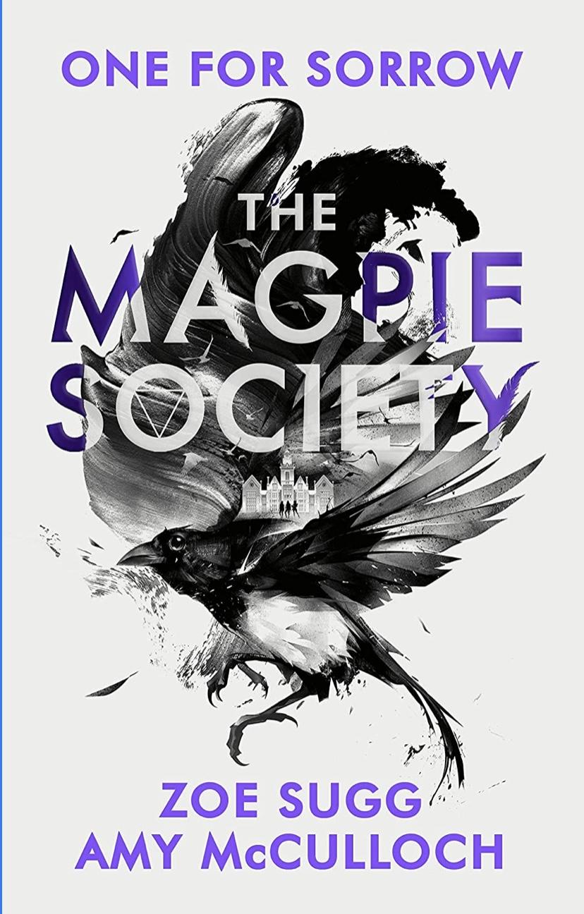 """""""The Magpie Society - One For Sorrow"""" av Zoe Sugg"""
