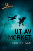 """""""Ut av mørket roman"""" av Eskil Aasmul"""