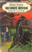 """Dei svarte hestane - roman"" av Tarjei Vesaas"