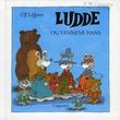 """""""Ludde og vennene hans"""" av Ulf Löfgren"""