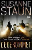 """""""Døderommet - thriller"""" av Susanne Staun"""
