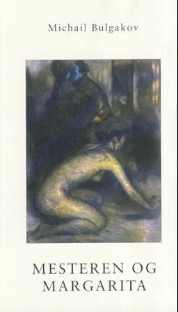 """""""Mesteren og Margarita"""" av Michail Bulgakov"""