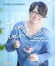 """""""Trine inviterer"""" av Trine Sandberg"""