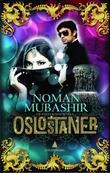 """""""Oslostaner en Bollywood-roman"""" av Noman Mubashir"""
