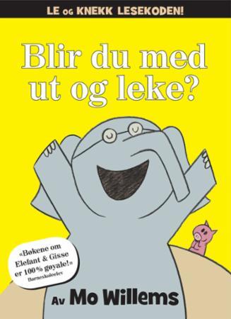 """""""Blir du med ut og leke?"""" av Mo Willems"""