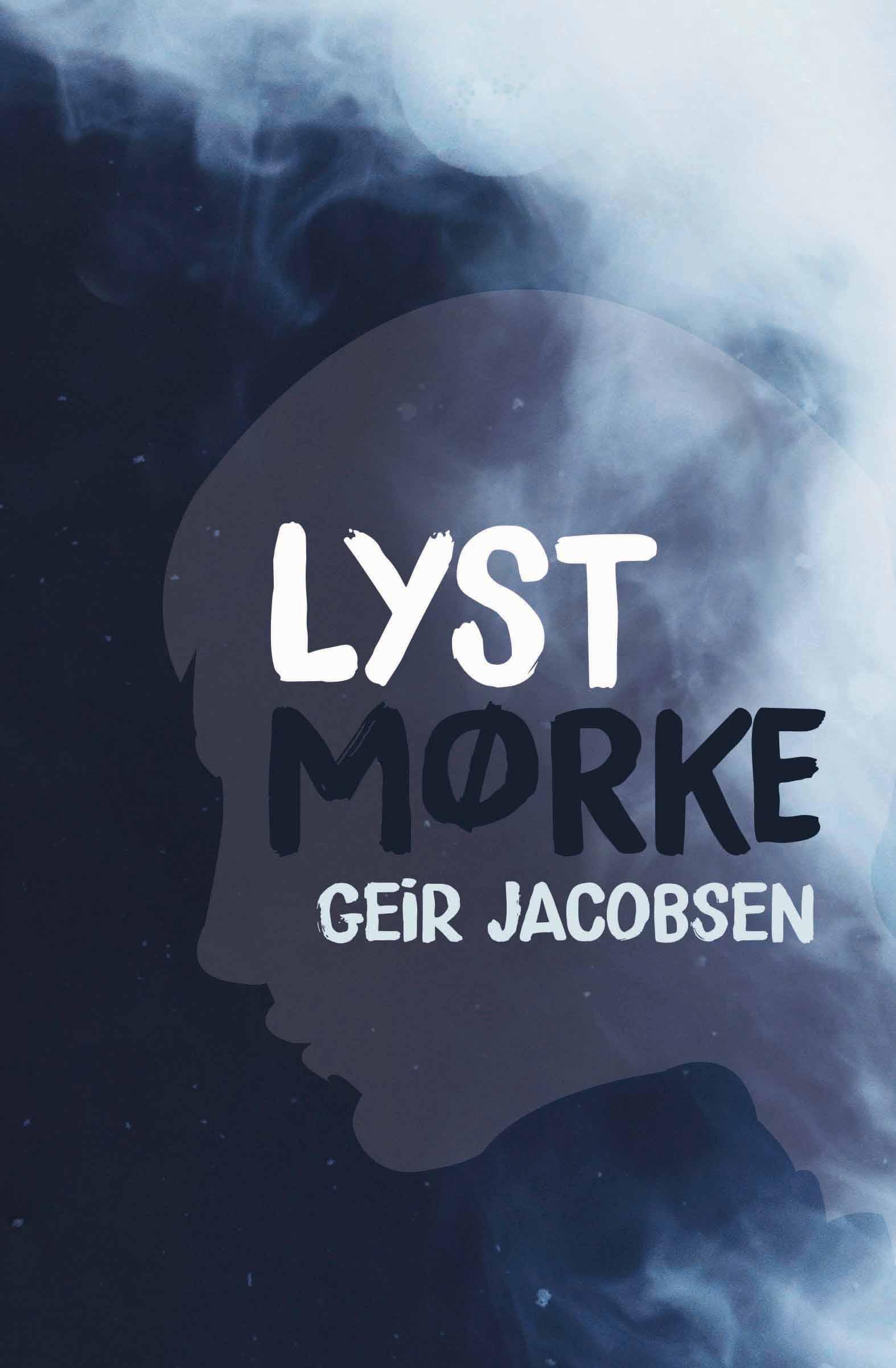 """""""Lyst mørke"""" av Geir Jacobsen"""