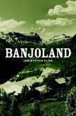 """""""Banjoland - noveller"""" av Jon Øystein Flink"""
