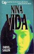 """Farvel, Saigon"" av Nina Vida"