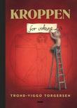 """Kroppen for voksne"" av Trond-Viggo Torgersen"