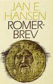 """""""Romerbrev"""" av Jan E. Hansen"""