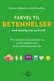 """""""Farvel til betennelser - med naturlig mat og livsstil"""" av Martina Johansson"""