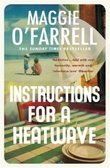 """Instructions for a heatwave"" av Maggie O'Farrell"