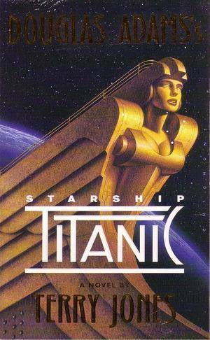 """Douglas Adams's Starship Titanic - a novel"" av Terry Jones"