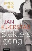 """""""Slekters gang - fortellinger fra et glemt land"""" av Jan Kjærstad"""