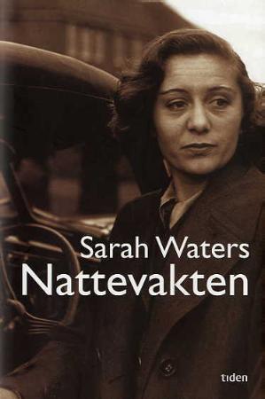"""""""Nattevakten"""" av Sarah Waters"""