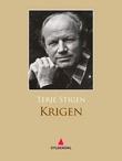 """Krigen - roman"" av Terje Stigen"