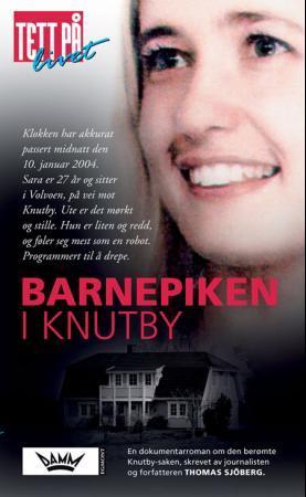 """""""Barnepiken i Knutby - dramadokumentar"""" av Thomas Sjöberg"""