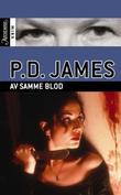 """""""Av samme blod"""" av P.D. James"""