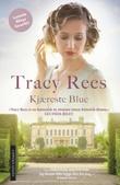 """""""Kjæreste Blue"""" av Tracy Rees"""