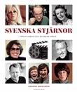 """""""Svenska stjärnor - från filmens och scenens värld"""" av Katarina Danielsson"""