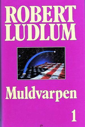 """Muldvarpen. Bd. 1"" av Robert Ludlum"