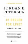 """""""12 regler for livet - en motgift mot kaos"""" av Jordan B. Peterson"""