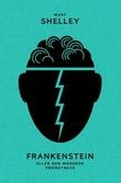 """""""Frankenstein, eller Den moderne Prometevs"""" av Mary Shelley"""