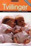 """""""Boken om tvillinger 0-10 år myter og virkelighet om graviditet, fødsel og tvillingforholdet"""" av Joan Tønder Grønning"""