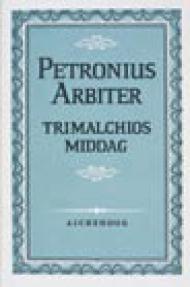 """""""Trimalchios middag"""" av Petronius Arbiter"""