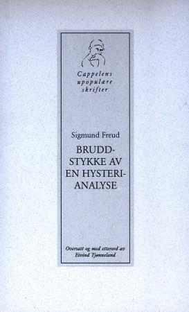 """""""Bruddstykke av en hysterianalyse"""" av Sigmund Freud"""