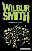 """""""Skinnende gull"""" av Wilbur Smith"""