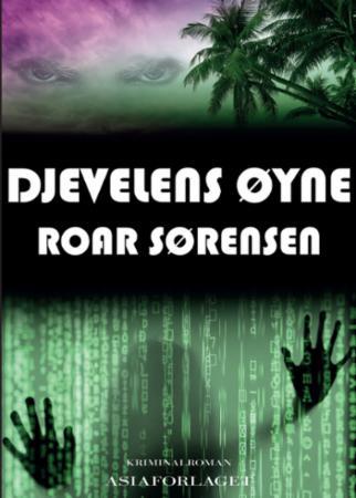 """""""Djevelens øyne - kriminalroman"""" av Roar Sørensen"""