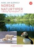 """""""Norske naturtyper økologi og mangfold"""" av Hans Jan Bjerkely"""