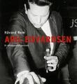 """""""Aril Edvardsen et selvopplevd portrett"""" av Håvard Rem"""