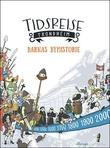 """""""Tidsreise Trondheim barnas byhistorie"""" av Terje Bratberg"""