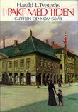 """""""I pakt med tiden - Cappelen gjennom 150 år. 1829-1979"""" av Harald L. Tveterås"""