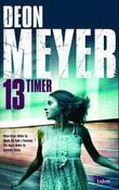 """""""13 timer"""" av Deon Meyer"""