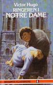 """""""Ringeren i Notre Dame"""" av Victor Hugo"""