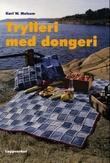 """""""Trylleri med dongeri"""" av Kari W. Melsom"""