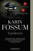 """""""Varsleren"""" av Karin Fossum"""